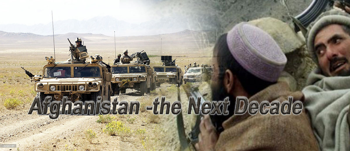 Afghanistan – the Next Decade - Afghanistan