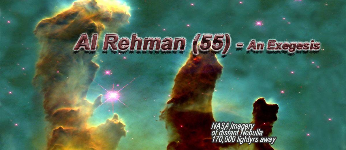 Al Rehman (55) - An Exegesis  - Belief