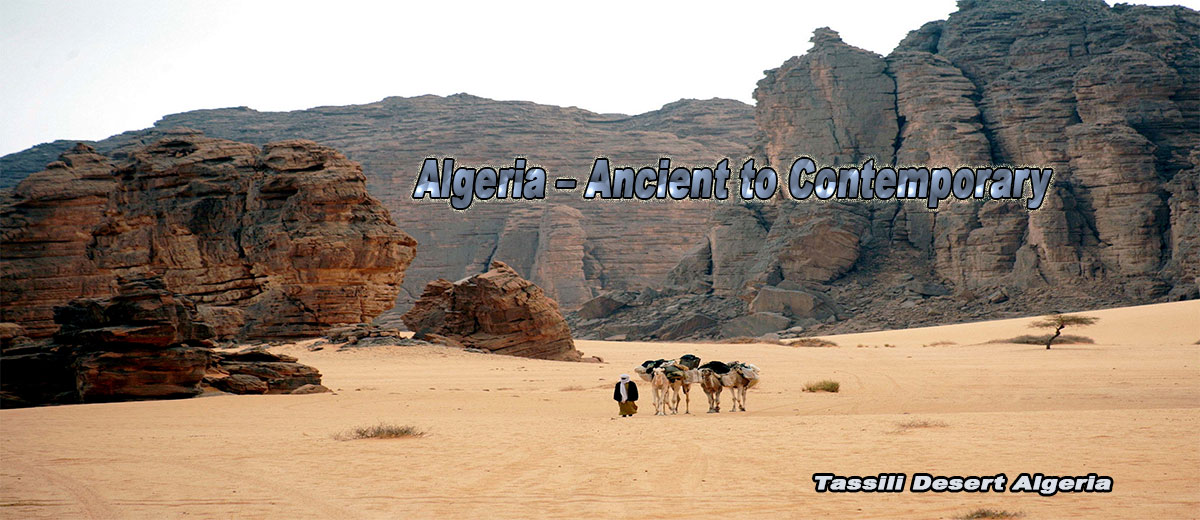 Algeria – Ancient to Contemporary  - Africa