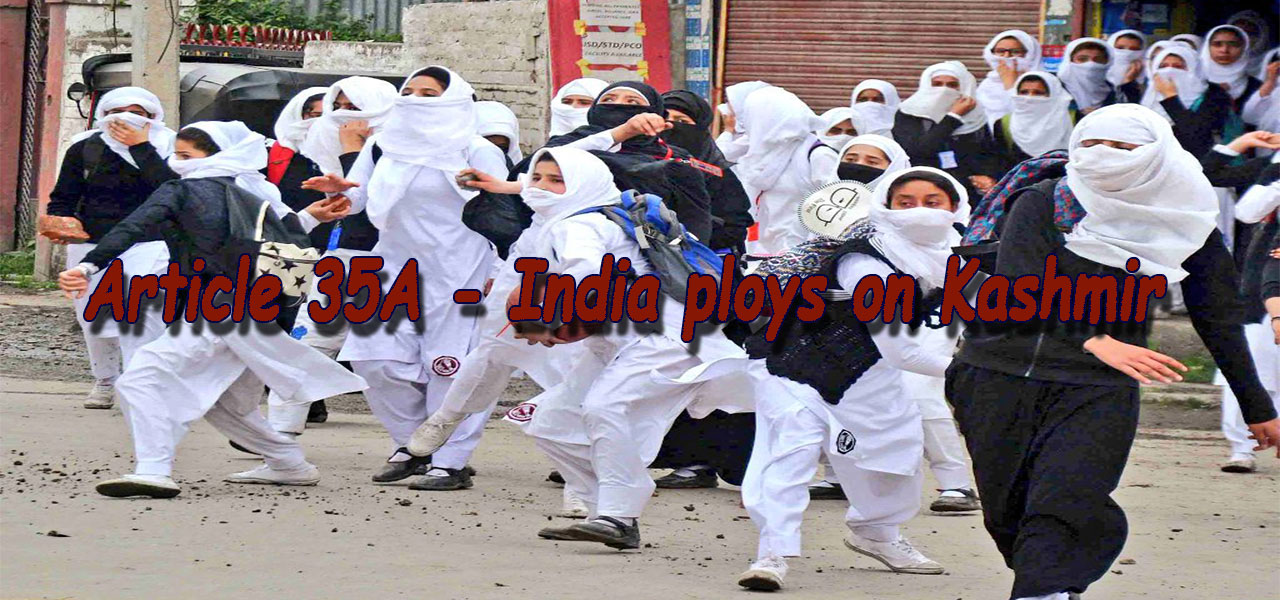 Article 35A - India Ploys on Kashmir - Kashmir