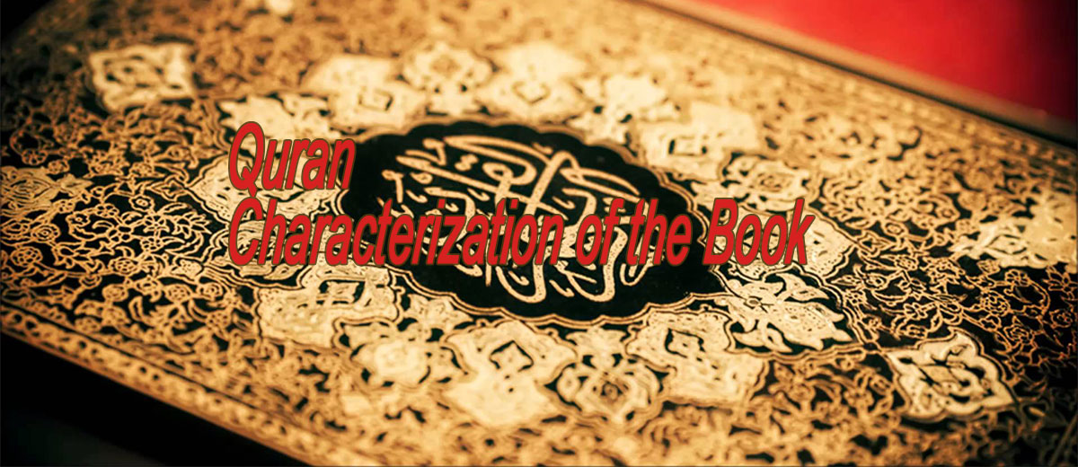 Quran - Characterization of the Book - Belief
