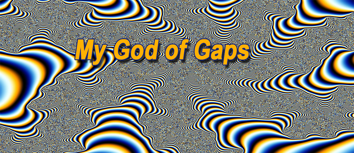 My God of Gaps - Philosophy