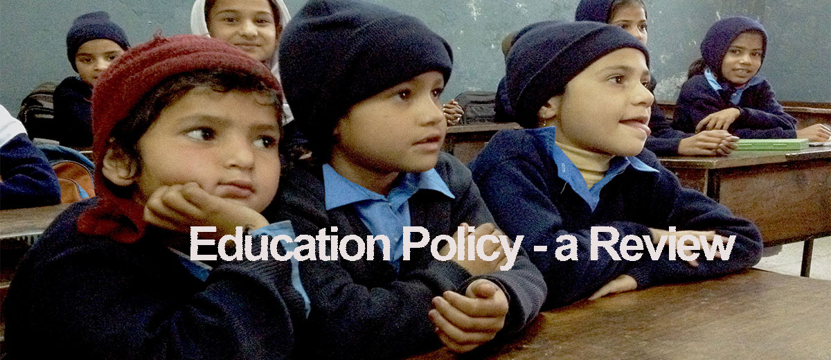 Education Policy - a Critical Review - Ideology