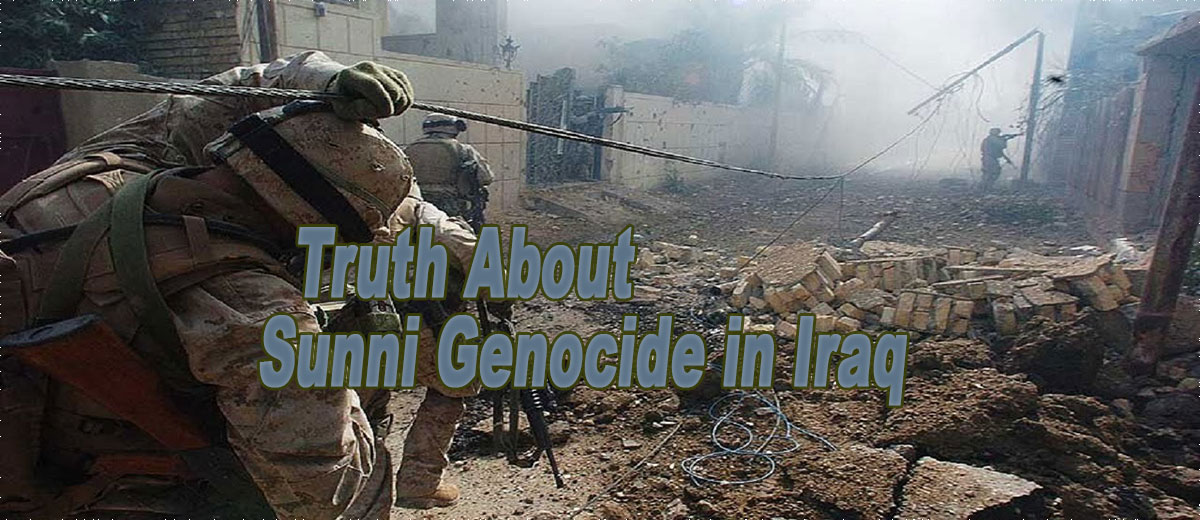 Truth About Sunni Genocide in Iraq - Middle East