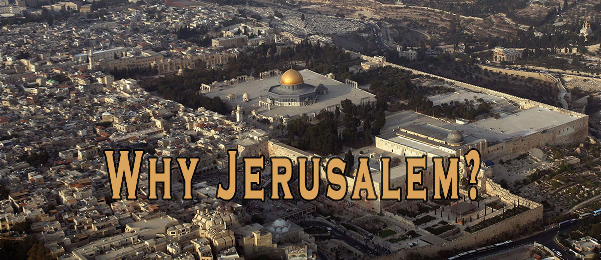 Why Jerusalem? - Palestine
