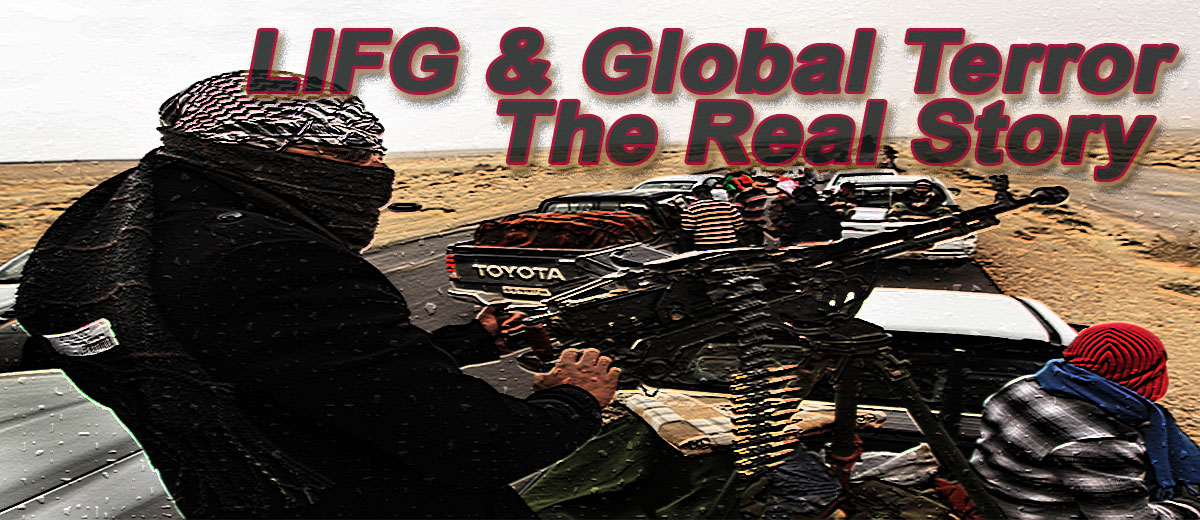 LIFG & Global Terror – the Real Story - Middle East
