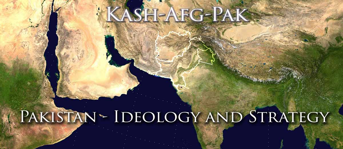 Kash/Afg/Pak - Ideology and Strategy - Kashmir