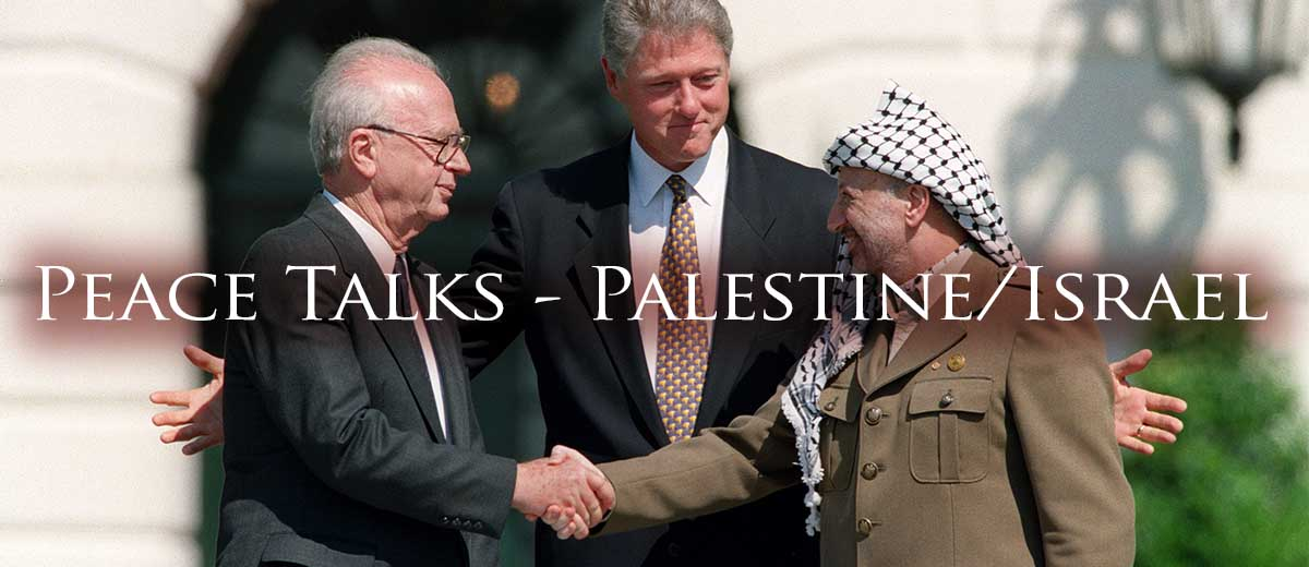 Time for Peace Talks - Palestine/Israel  - Palestine