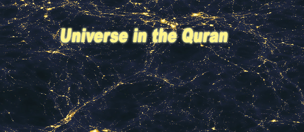The Universe in the Quran  - Belief