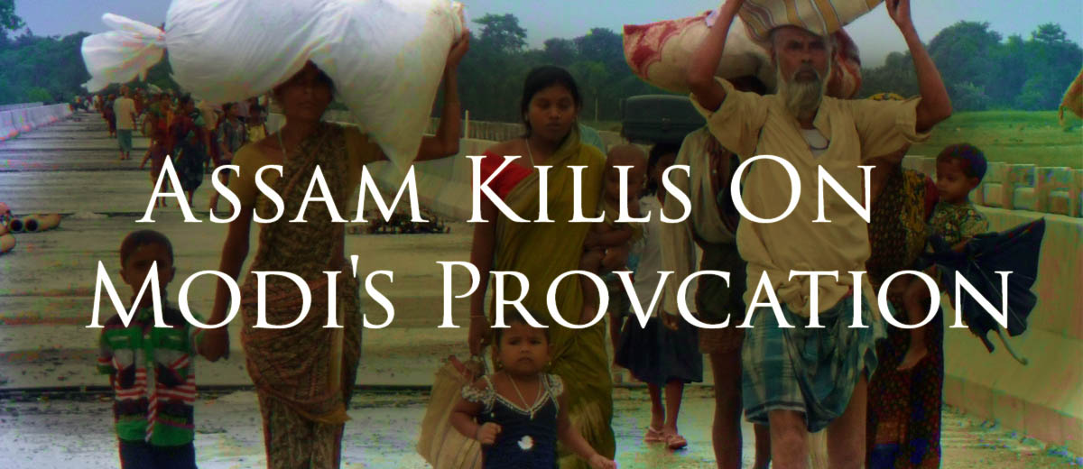 Assam Kills on Modi's Provocation - India
