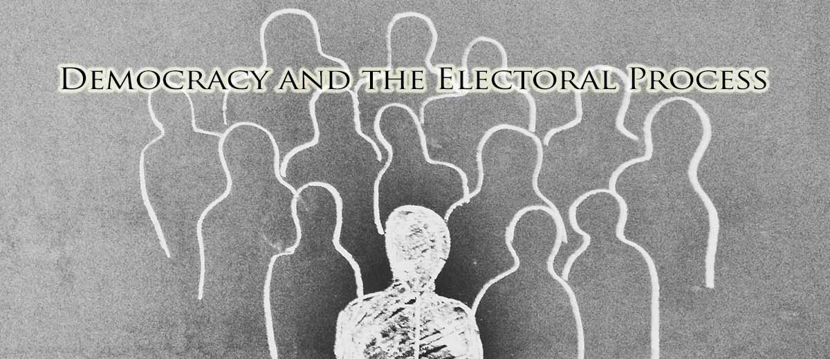 Democracy and the Electoral Process - Ideology
