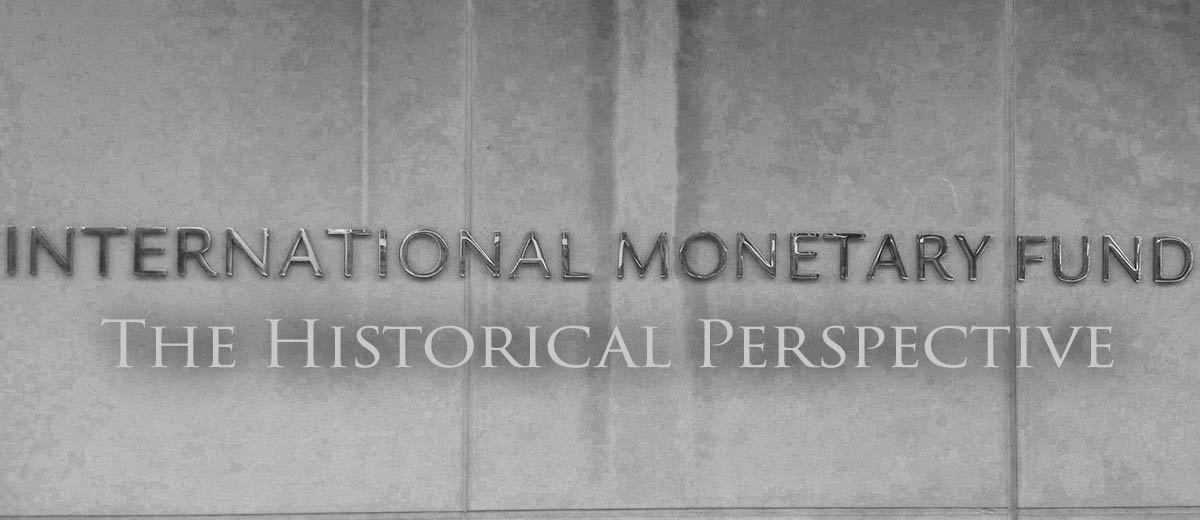 The IMF - the Historical Perspective - Economy