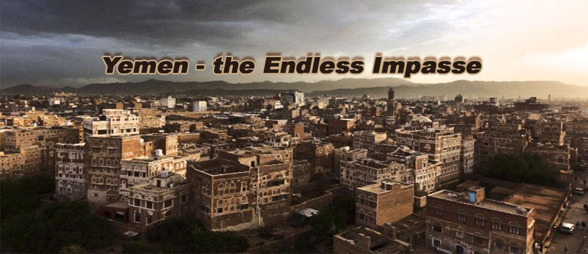 Yemen – Endless Impasse  - Middle East